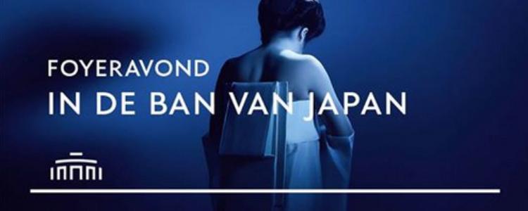 Foyeravond In De Ban Van Japan