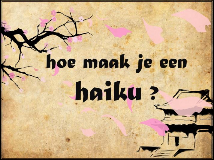 Hoe maak je een haiku